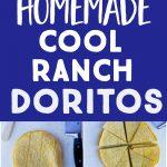 Pinterest long pin for Homemade Cool Ranch Doritos