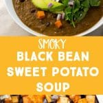 Smokey Black Bean and Sweet Potato Soup Pinterest long pin