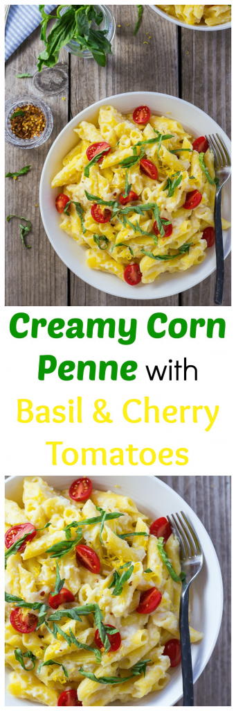 Creamy Corn Penne with Basil and Cherry Tomatoes