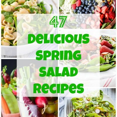47 Delicious Spring Salad Recipes