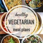 Healthy Vegetarian Meal Plan – Week Eighteen