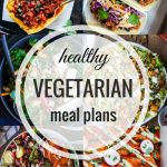 Healthy Vegetarian Meal Plan – Week 25