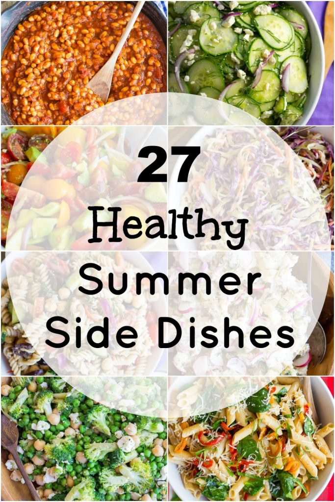 27 Healthy Summer Side Dishes - Easy and delicious summer side dishes that are all vegetarian with lots of vegan options too!