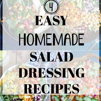 4 Easy Homemade Salad Dressing Recipes