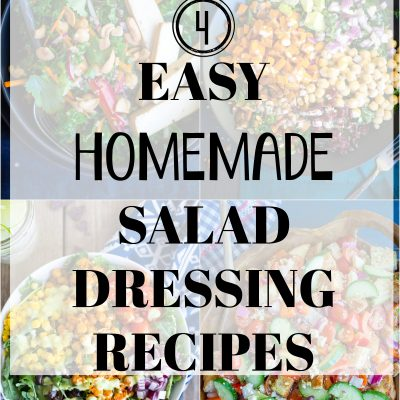 4 Easy Homemade Salad Dressing Recipes