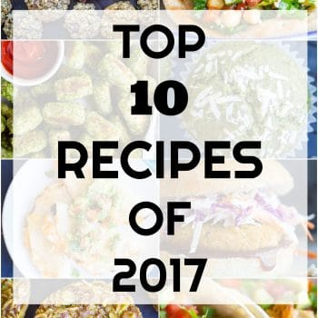 Top 10 Recipes of 2017 – Reader Favorites