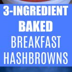 3 Ingredient Baked Breakfast Hashbrowns Pinterest long pin