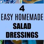 Pinterest long pin for 4 Easy Homemade Salad Dressings