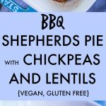 BBQ Shepherds Pie with Chickpeas and Lentils Pinterest long pin