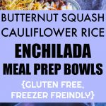 Butternut Squash & Cauliflower Rice Meal Prep Bowls Pinterest long pin
