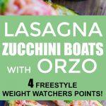 Lasagna Zucchini Boats with Orzo Pinterest long pin