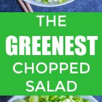 The Greenest Chopped Salad Pinterest Long Pin