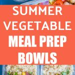 Pinterest collage pin for Roasted Summer Vegetable Meal Prep Bowls