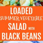 Pinterest long collage for Loaded Summer Vegetable Salad with Black Beans