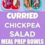 Pinterest long pin for Curried Chickpea Salad Meal Prep Bowls