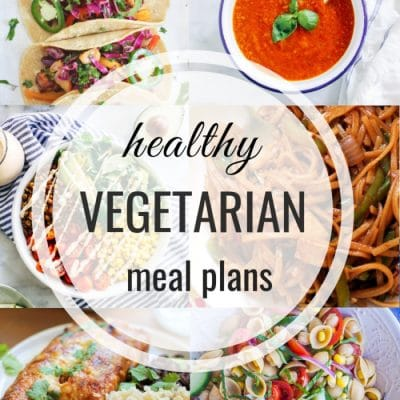 Healthy Vegetarian Meal Plan – Week 117