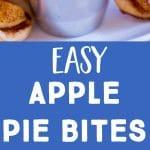 Pinterest collage for Easy Apple Pie Bites