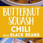 Pinterest long pin for Butternut Squash Chili with Black Beans