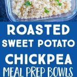 Roasted Sweet Potato and Chickpea Meal prep Bowls Pinterest long pin