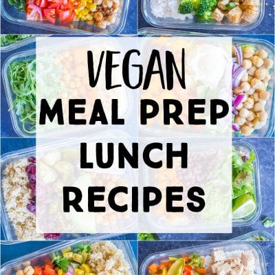 16 Vegan Meal Prep Recipes {Lunch}