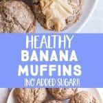 Healthy Banana Muffins Pinterest pin