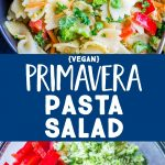Pinterest photo collage for Primavera Pasta Salad