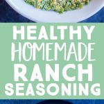 Pinterest long pin for Healthy Homemade Ranch Seasoning