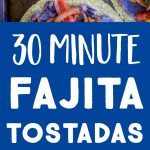 Pinterest collage pin for Fajita Tostadas