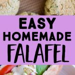 Pinterest long pin for Easy Homemade Falafel