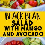 Pinterest long pin for black bean salad with mango and avocado