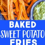 pinterest collage pin for baked sweet potato fries