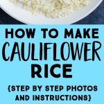 Pinterst collage pin for how to make cauliflower rice